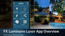 FX Luminaire Luxor App Product Guide