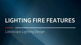 FX Luminaire Training | Lighting Fire Features