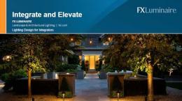 FXL Webinar- Integrate & Elevate Landscape Lighting