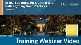 In The Spotlight: Up Lighting and Path Lighting Best Practices
